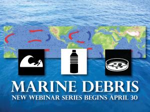 Marine Debris Webinar Announcement